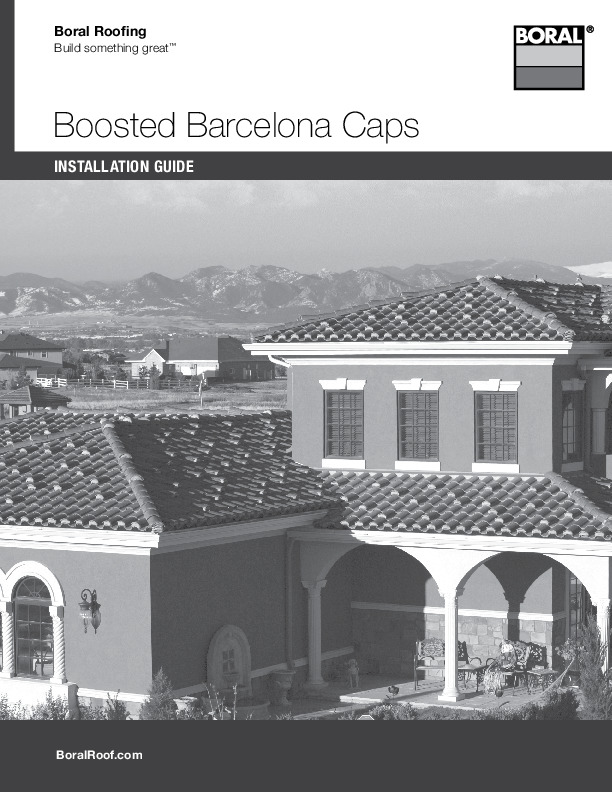 Boosted Barcelona Caps Installation Guide Boral Roofing